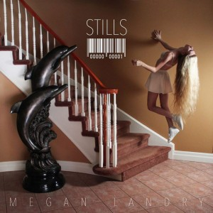Cover of Stills by Megan Landry