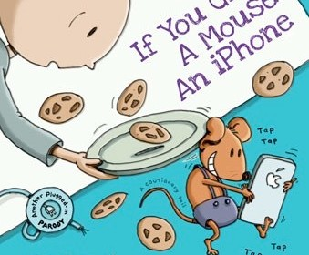 If You Give a Mouse an iPhone