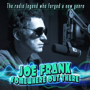 Joe Frank, Somewhere Out There